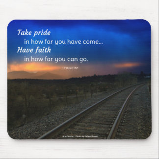 Take pride in how far you have come... mouse pad