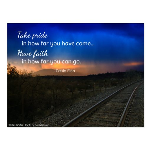 Take pride in how far you have come... postcards