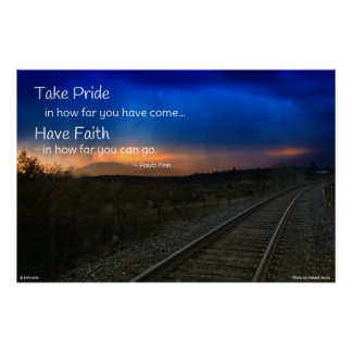 Take pride in how far you have come... poster