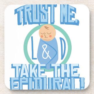 Take The Epidural Beverage Coaster