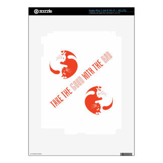 Take The Good With The Bad iPad 3 Decals