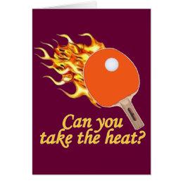Take the Heat Flaming Ping Pong Card