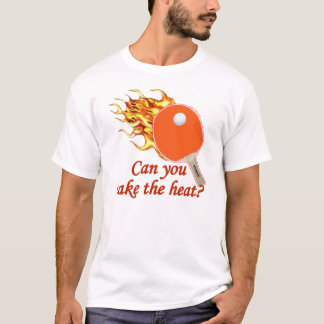 Take the Heat Flaming Ping Pong T-Shirt