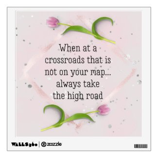 Take the High Road Saying Silver Confetti on Pink Wall Decal