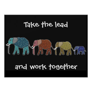 Take the Lead Elephants Motivational Poster