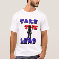 Take the Lead T-Shirt (front)