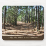 Take the Path Less Traveled Mouse Mat