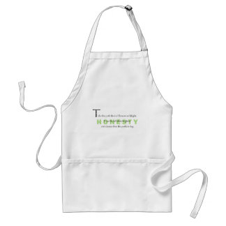 Take the Path that is Honest Adult Apron