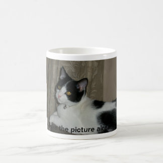 Take the picture already! coffee mug