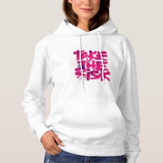 Take the risk hoodie