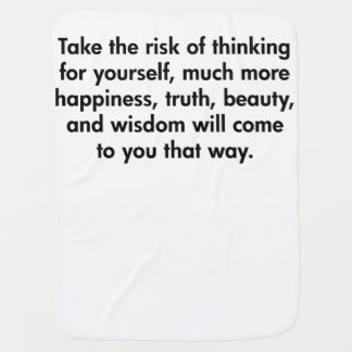 Take The Risk of Thinking For Yourself Blanket