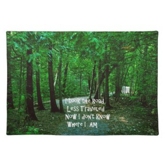 Take the road less traveled placemat