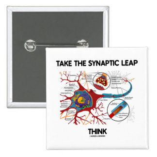 Take The Synaptic Leap Think (Neuron / Synapse) 2 Inch Square Button