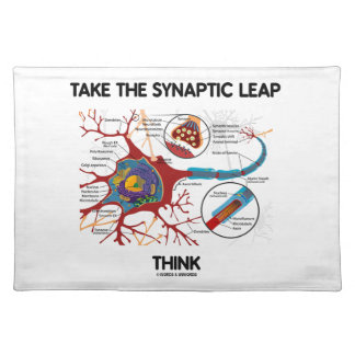 Take The Synaptic Leap Think (Neuron Synapse) Cloth Placemat