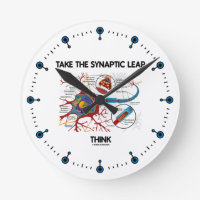 Take The Synaptic Leap Think (Neuron / Synapse) Round Wallclocks