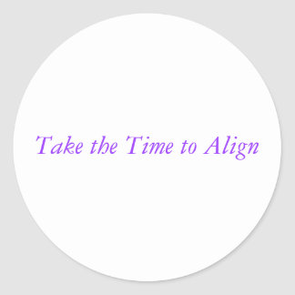 take the time to align sticker