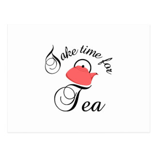 take time for tea post cards