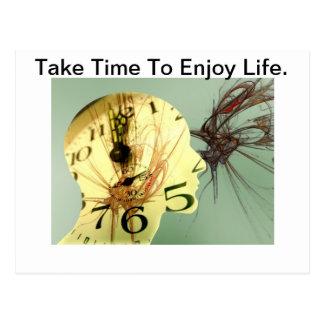 Take Time To Enjoy Life. Postcard