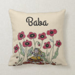 Take Time to Smell the Poppies Baba Throw Pillow