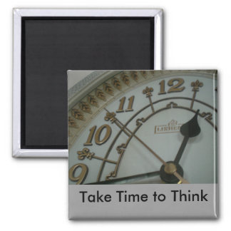 Take Time to Think 2 Inch Square Magnet