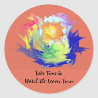 Take Time to Watch the Leaves Turn-Color Abstract Classic Round Sticker