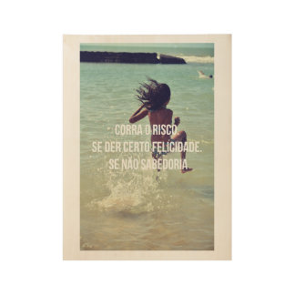 TAKE TO RISK PHOTOGRAPHY & QUOTE WOOD POSTER