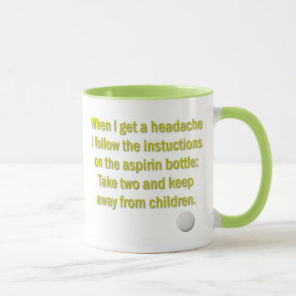 Take Two and Keep Away from Children Mug
