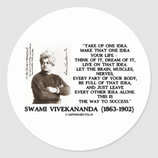 Take Up One Idea Make That Idea Your Life Quote Classic Round Sticker