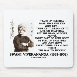 Take Up One Idea Make That Idea Your Life Quote Mouse Pad