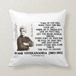 Take Up One Idea Make That Idea Your Life Quote Throw Pillow