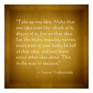 Take Up One Idea Swami Vivekananda Success Quote Poster