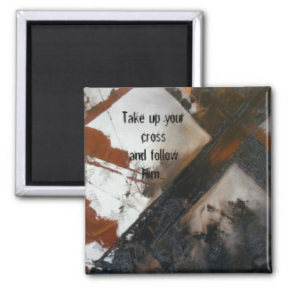 Take Up Your Cross Magnet