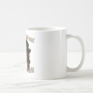 Take What Ye Can Coffee Mugs