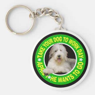 TAKE YOUR BEARDED COLLIE TO WORK DAY KEYCHAIN