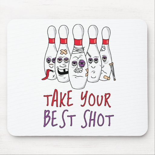 Take Your Best Shot Mouse Pad