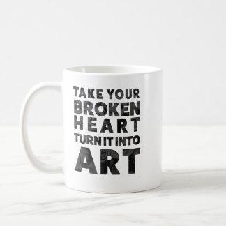 Take Your Broken Heart Turn it Into Art Coffee Mug