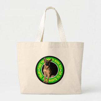 TAKE YOUR GERMAN SHEPHERD DOG TO WORK JUMBO TOTE BAG