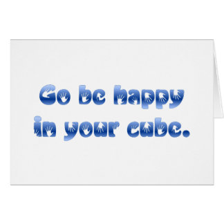 Take your happy and go somewhere else cards
