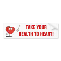Take Your Health to Heart Bumper Sticker