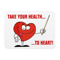 Take Your Health to Heart Magnet