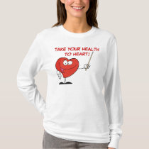 Take Your Health to Heart T-Shirt