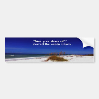 Take your shoes off enjoy nature bumper sticker
