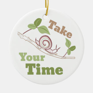 Take Your Time Double-Sided Ceramic Round Christmas Ornament