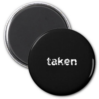 Taken 2 Inch Round Magnet