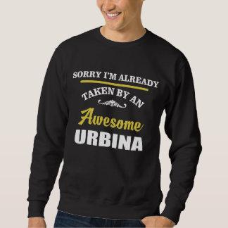 Taken By An Awesome URBINA. Gift Birthday Sweatshirt