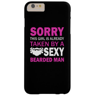 Taken By Sexy Bearded Man Barely There iPhone 6 Plus Case