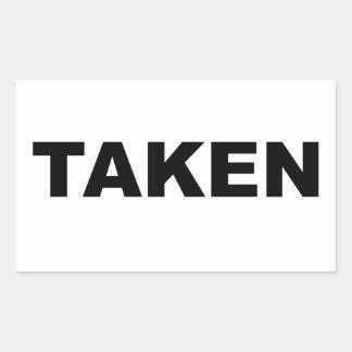 Taken Slogan Rectangular Sticker