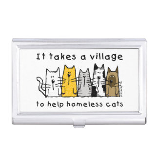 Takes a Village Help Homeless Cats Business Card Case