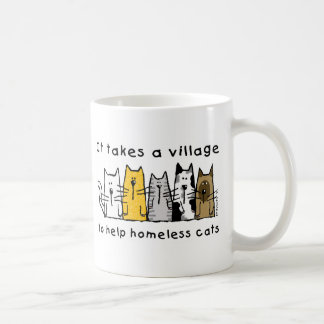 Takes a Village Help Homeless Cats Coffee Mug