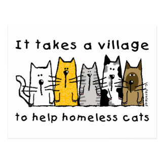 Takes a Village Help Homeless Cats Postcard